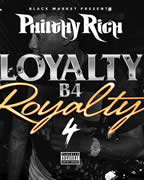 Loyalty B4 Royalty 4 Mp3 Songs