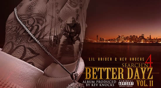 Searchn 4 Better Dayz vol.2