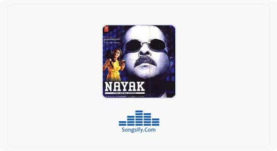 Saiyyan Full Song Nayak